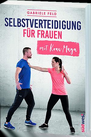 selbstverteidigung_fuer_frauen_gabi_feld